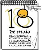 Imagem do Dia Internacional de Combate ao abuso e exploração sexual de crianças e adolescentes