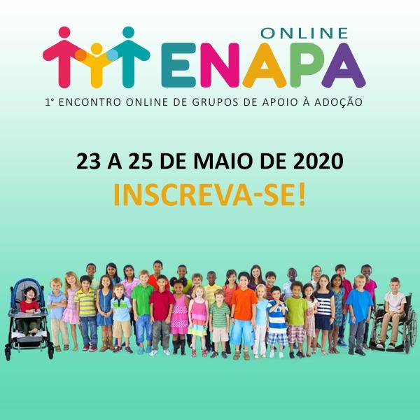 I Encontro Online de Grupos de Apoio à Adoção – ENAPA ONLINE