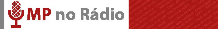 MP NO RÁDIO - Programa amplia contato com a população