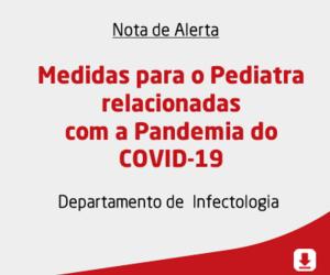 Medidas para o Pediatra relacionadas com a Pandemia do COVID-19