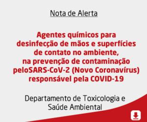 Agentes químicos para desinfecção de mãos e superfícies de contato no ambiente<br />na prevenção de contaminação pelo SARS-CoV-2 (Novo Coronavírus) responsável pela COVID-19