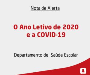 O Ano Letivo de 2020 e a COVID-19