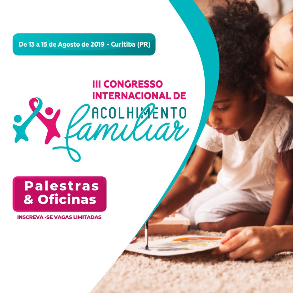 III Congresso Internacional de Acolhimento Familiar