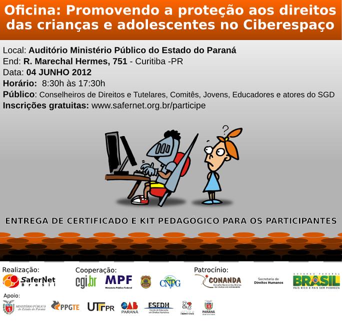 """Oficina """"Promovendo a proteção aos direitos das crianças e adolescentes no Ciberespaço"""""""