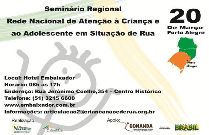 EVENTO - Seminário Região Sul: Criança Não é de Rua