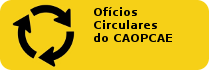 Of�cios Circulares do CAOPCAE/MPPR