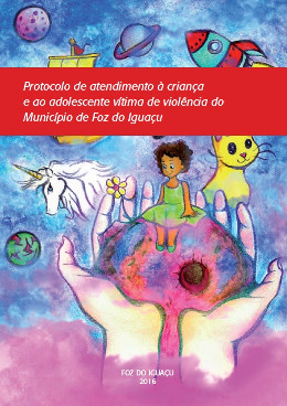 PUBLICAÇÃO - Protocolo de Atendimento à Criança e ao Adolescente Vitima de Violência
