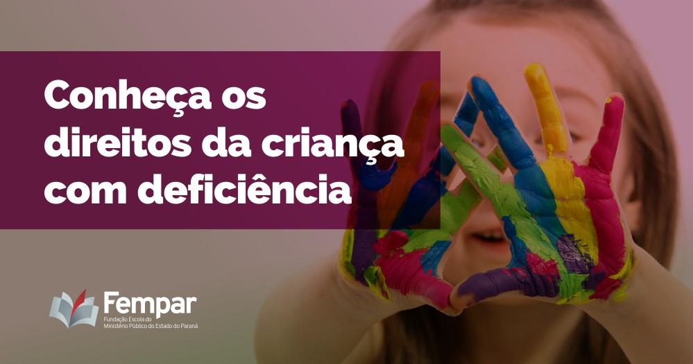 CALENDÁRIO - Conheça os direitos da criança com deficiência