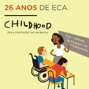 ECA 26 ANOS - Saiba como o ECA mudou o cenário da infância no país