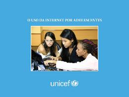 O Uso da Internet por Adolescentes