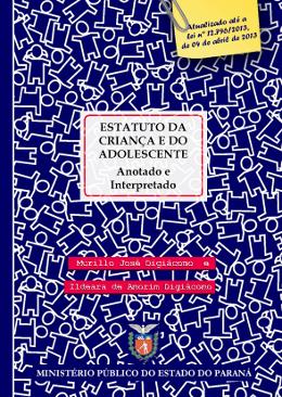 """PUBLICAÇÃO - 6ª edição do """"Estatuto da Criança e do Adolescente, anotado e interpretado"""""""
