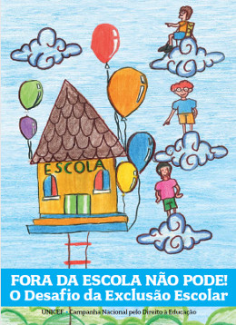EDUCAÇÃO - Fora da Escola não pode!