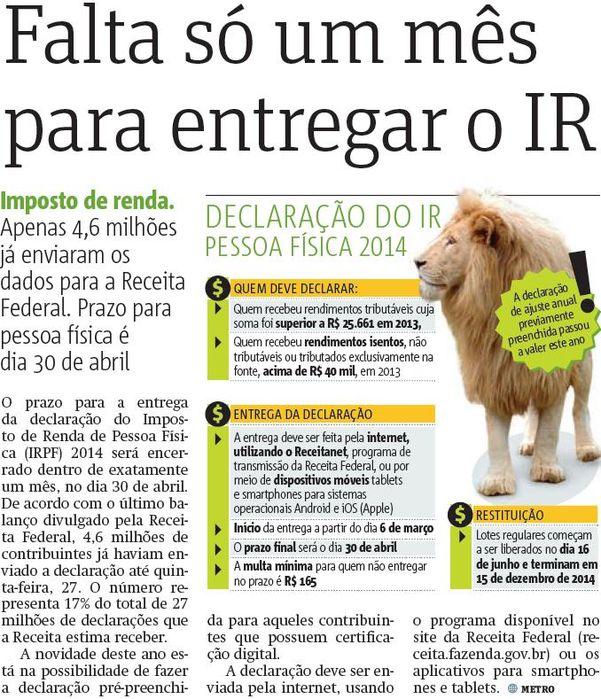 Falta só um mês para entregar o IR (Metro Curitiba)