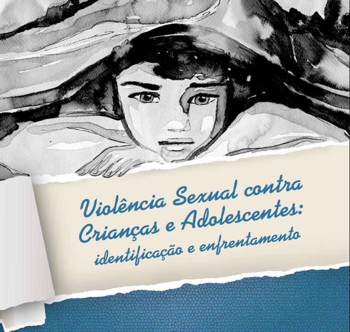 PUBLICAÇÃO - Cartilha auxilia no combate à violência sexual