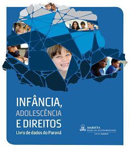 Capa do livro Infância, adolescência e direitos: livro de dados do Paraná