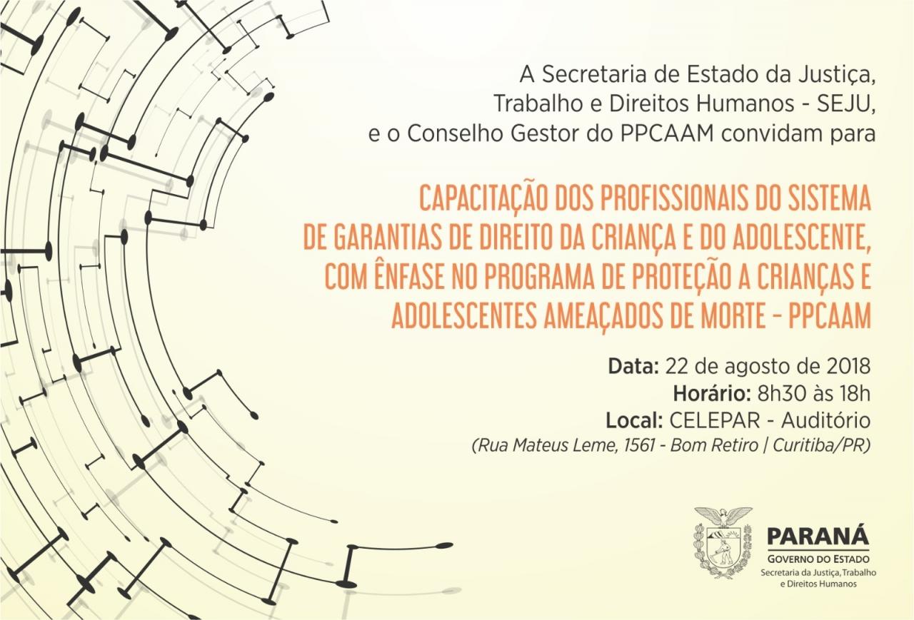 PPCAAM-PR - Programa de Proteção a Crianças e Adolescentes Ameaçados de Morte (Paraná) - Convite