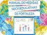 PUBLICA��O - Prefeitura de Fortaleza apresenta Manual de Medidas Socioeducativas