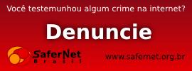 Visitar: Denuncie: Crimes Contra os Direitos Humanos na Internet